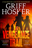 The Vengeance Trail