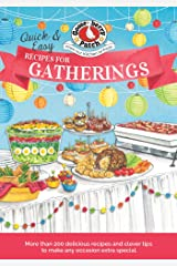 Quick & Easy Recipes for a Gathering (Everyday Cookbook Collection) Kindle Edition