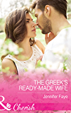 The Greek's Ready-Made Wife (Mills & Boon Cherish) (Brides for the Greek Tycoons, Book 1)