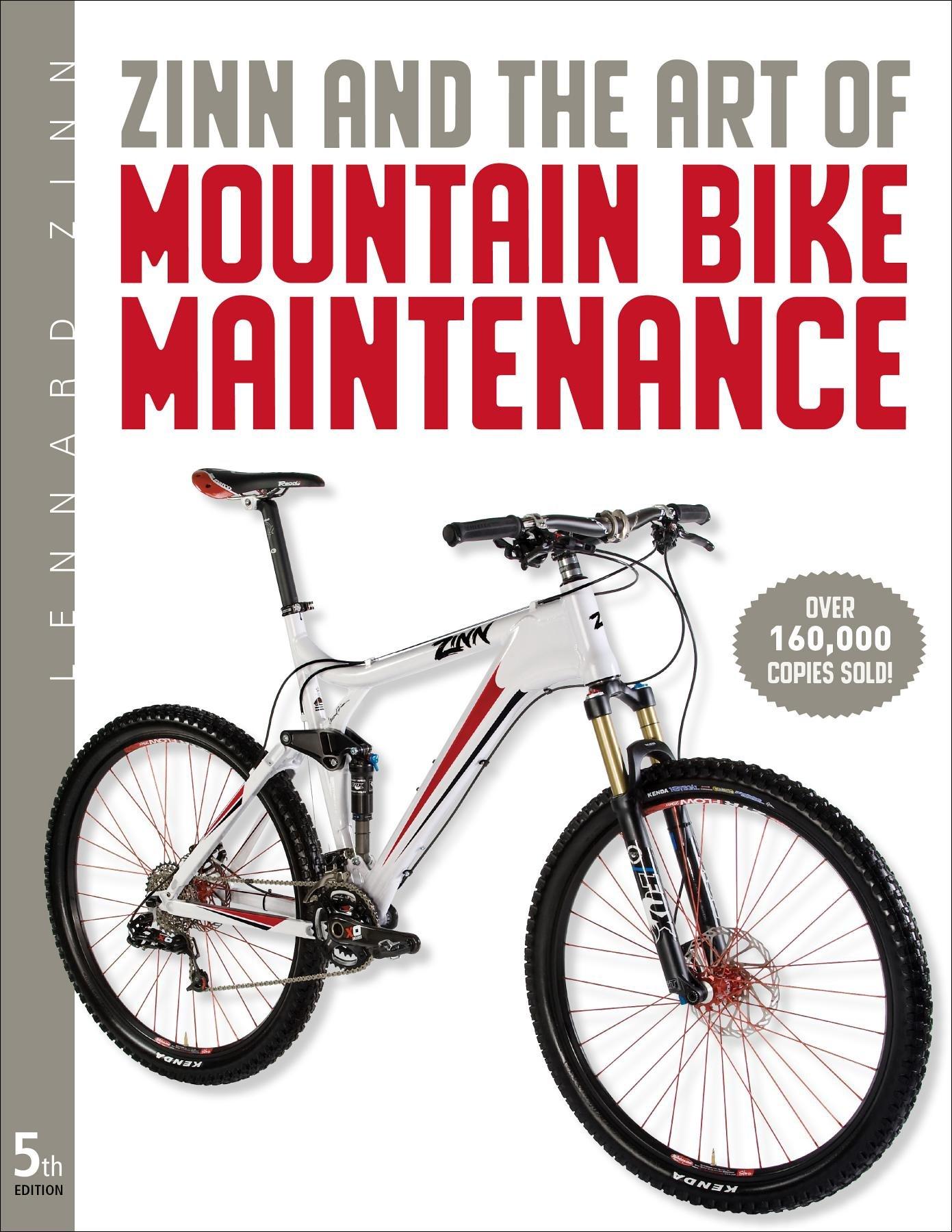 Zinn The Art Of Mountain Bike Maintenance Lennard Zinn Todd