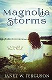 Magnolia Storms (A Coastal Hearts Novel)