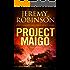 Project Maigo (A Kaiju Thriller) (Nemesis Saga Book 2)