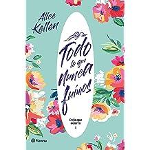 Todo lo que nunca fuimos: Deja que ocurra 1 (Volumen independiente) (Spanish Edition) Feb 5, 2019