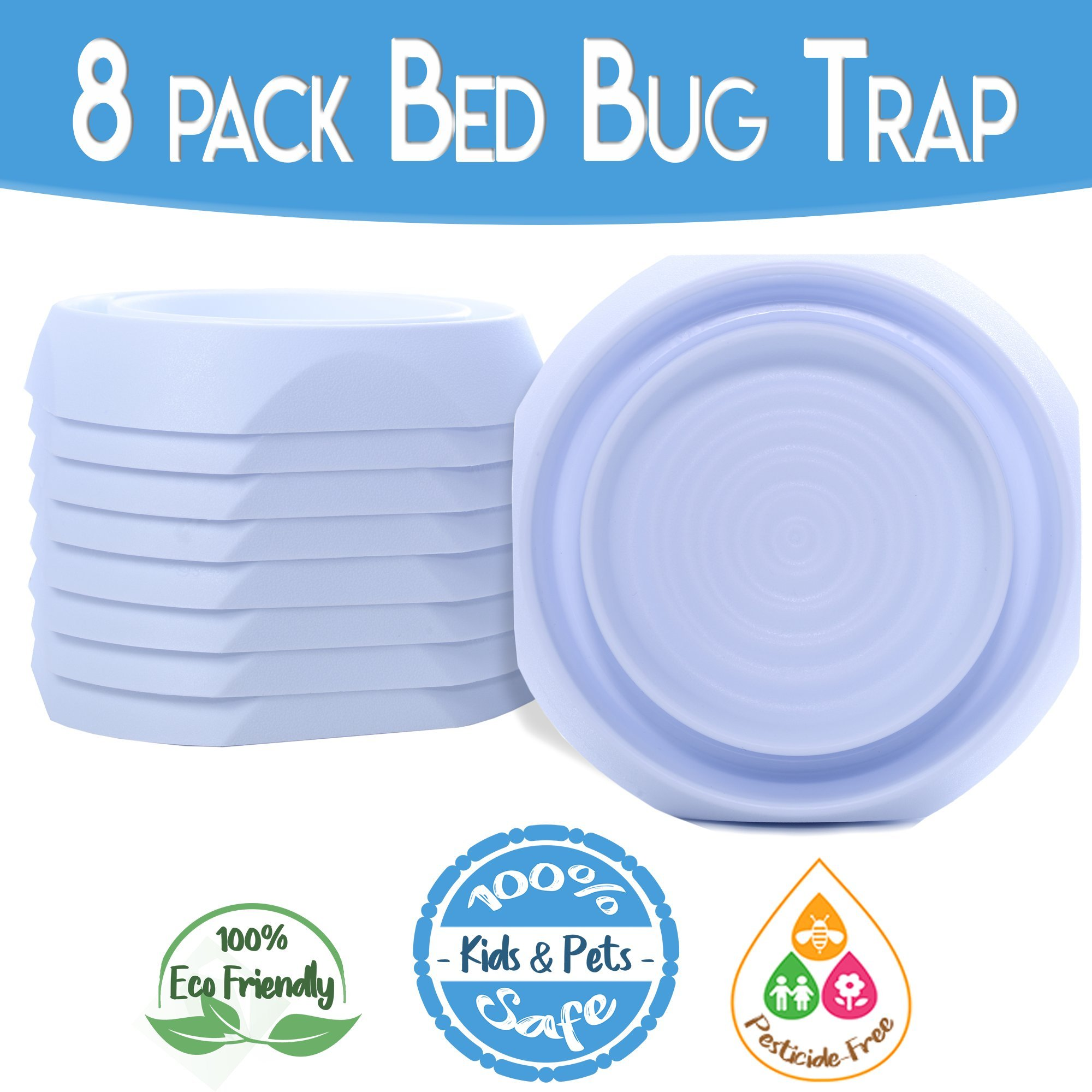 Bed Bug Interceptors Bed Bug Traps 8 PACK White. Bed Bug Cups Design ensures NO Talcum powder, Pesticides or additional products needed. Most RELIABLE Bed Bug Trap on the market