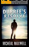 Dupree's Resolve (An Adam Dupree Mystery Book 3)