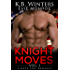 Knight Moves Vol. 1: A Navy SEAL Romance