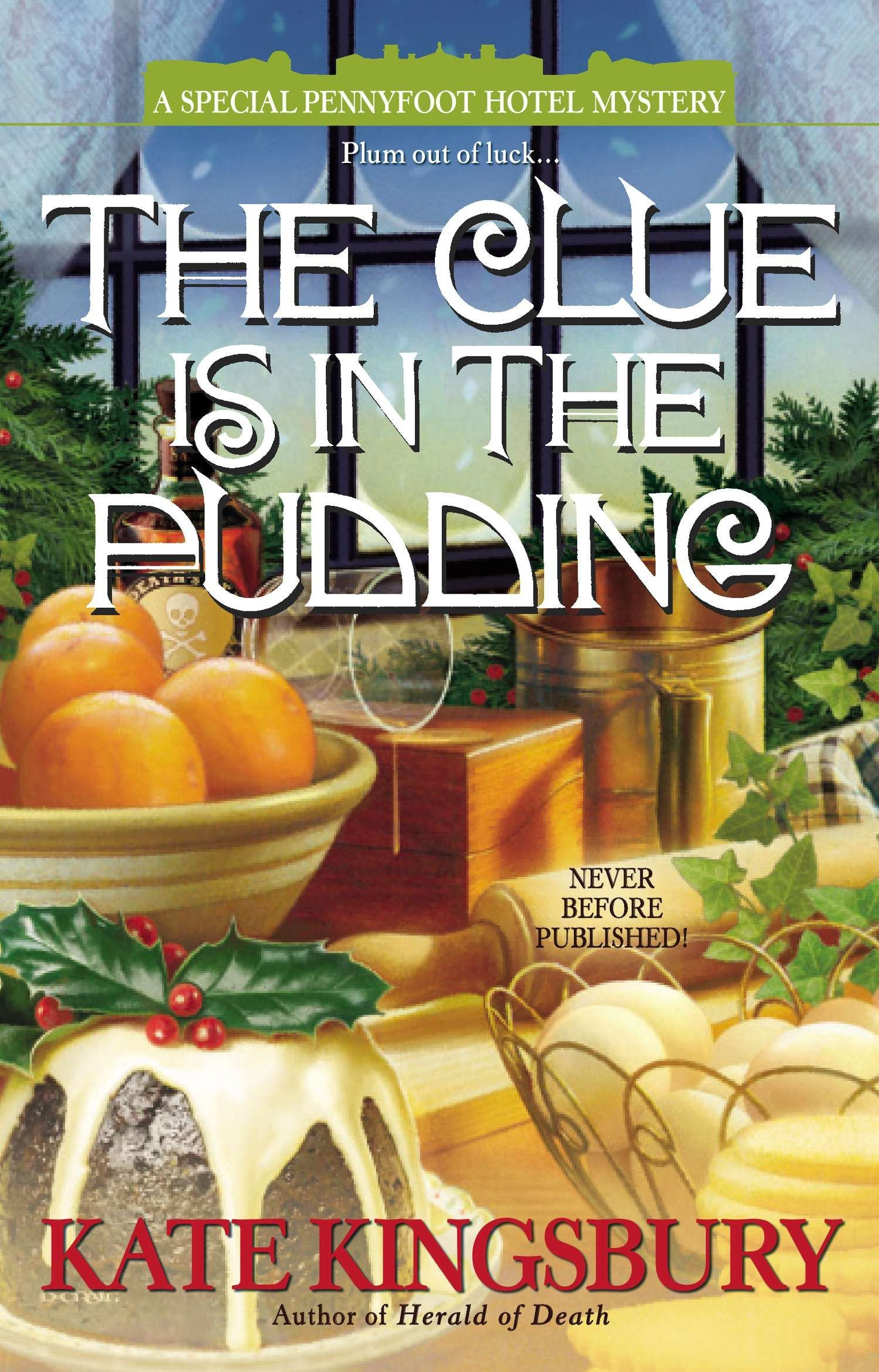 The Clue is in the Pudding (A Special Pennyfoot Hotel Myst) PDF