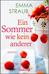 Ein Sommer wie kein anderer: Roman (German Edition) Kindle Edition