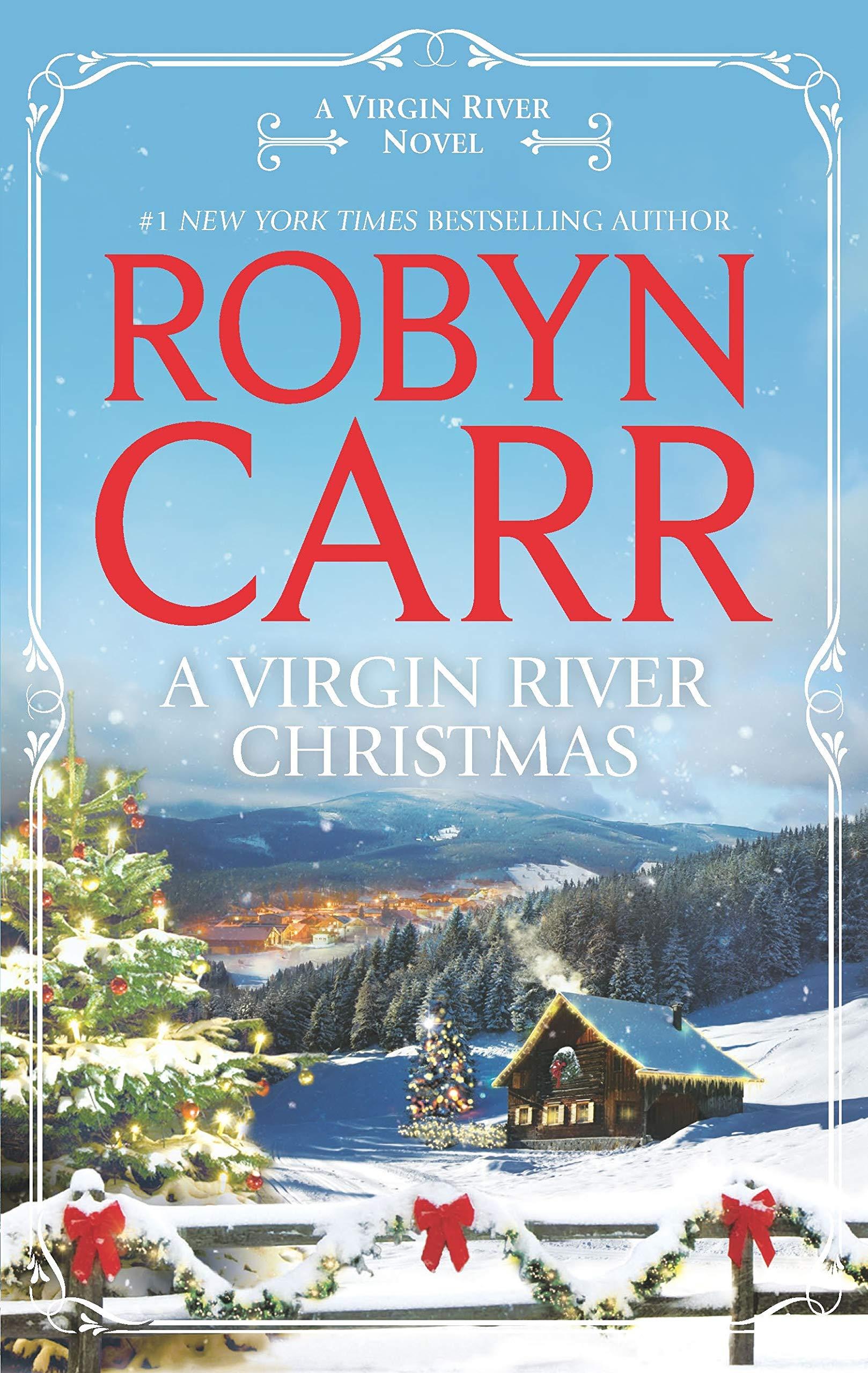 A Virgin River Christmas (A Virgin River Novel): Carr, Robyn ...