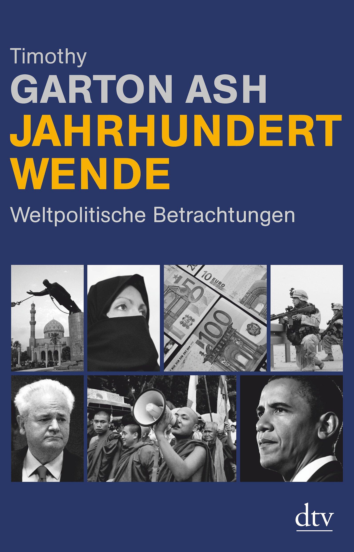 Jahrhundertwende: Weltpolitische Betrachtungen 2000-2010