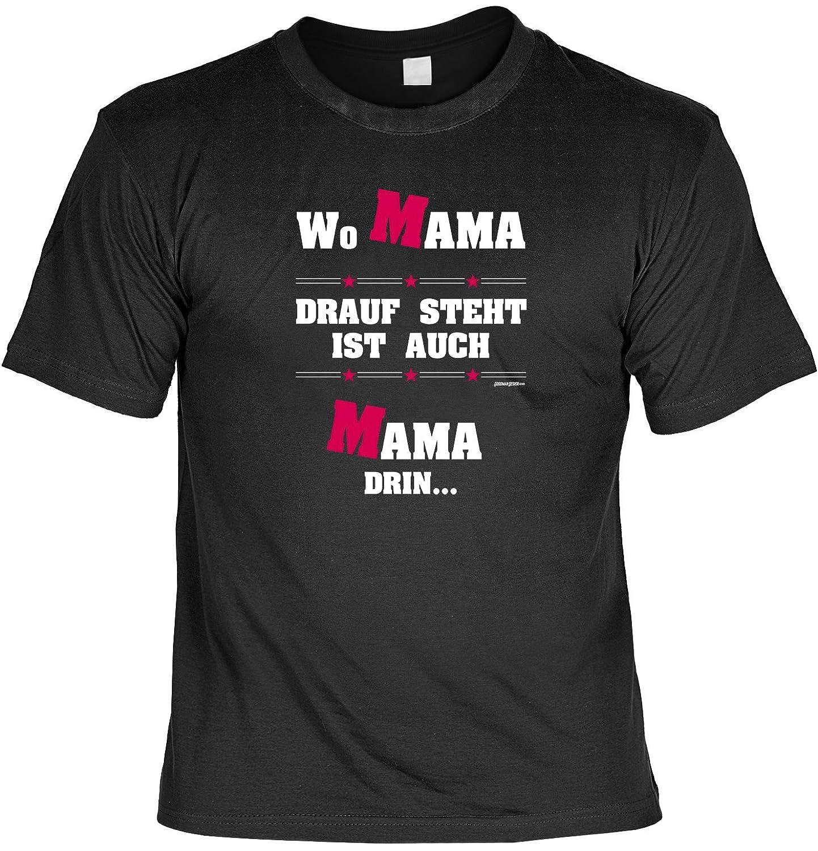 Geschenk Mutter, Sprüche T-Shirt für Mütter : Mama drauf steht ist ...