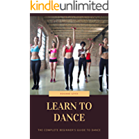 learn to dance: The Complete Beginner's Guide to dance book cover