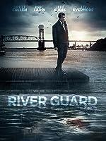 The River Guard