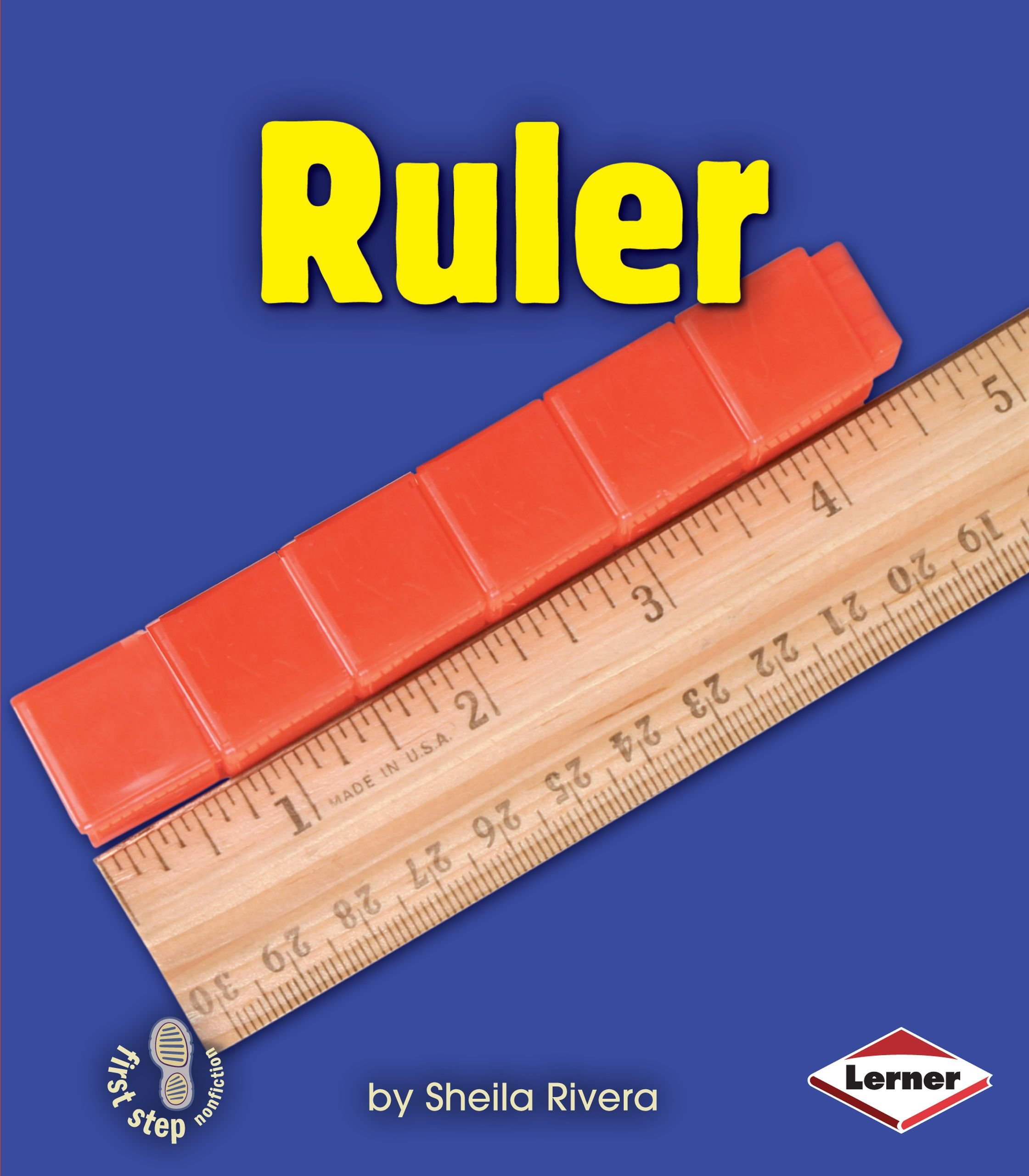 Ruler (First Step Nonfiction: Simple Tools)