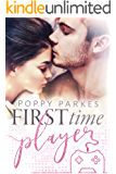 First Time Player: A Second Chance Romance