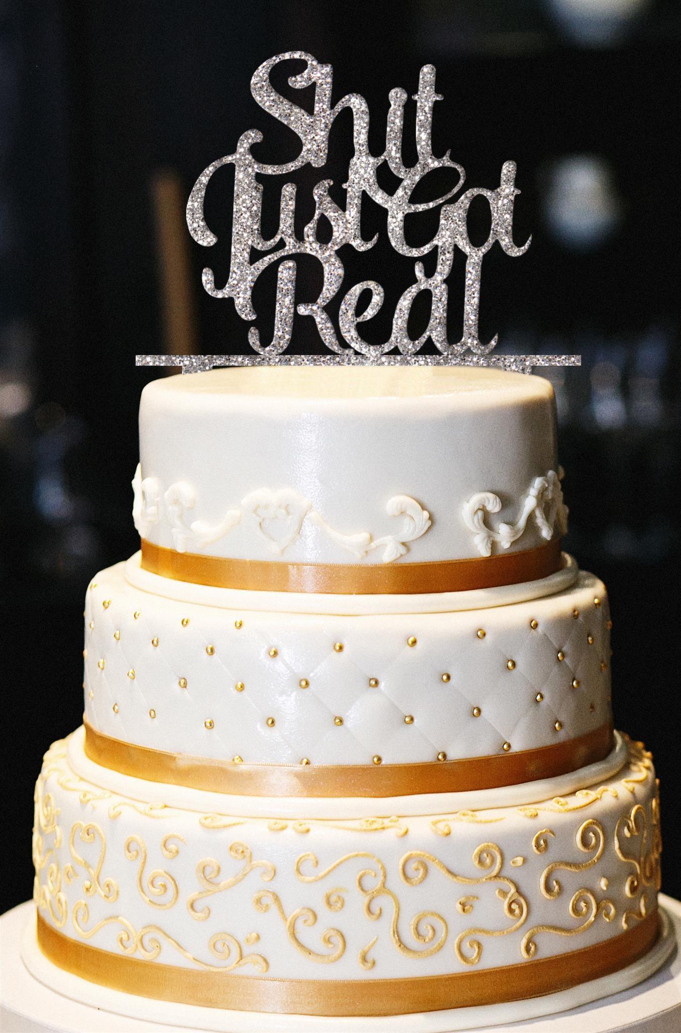 Shit Just Got Real Wedding Cake Topper, Wedding Cake Topper, Engagement Cake Topper, Funny Wedding Cake Topper, Gold Glitter Cake Topper (15'', Glitter Silver)
