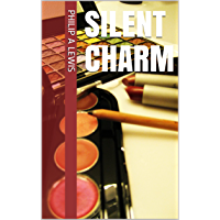 Silent Charm (English Edition)