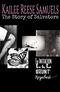 The Story of Salvatore (Complete Four Book Dark Romantic Suspense Series) (The SOS Series)