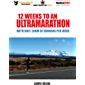 12 Weeks to an Ultramarathon: With only 20km of running per week