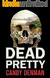 Dead Pretty (Jocasta Hughes Mysteries Book 1)