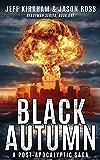Black Autumn: A Post-Apocalyptic Saga (READYMAN SERIES, BOOK ONE 1)