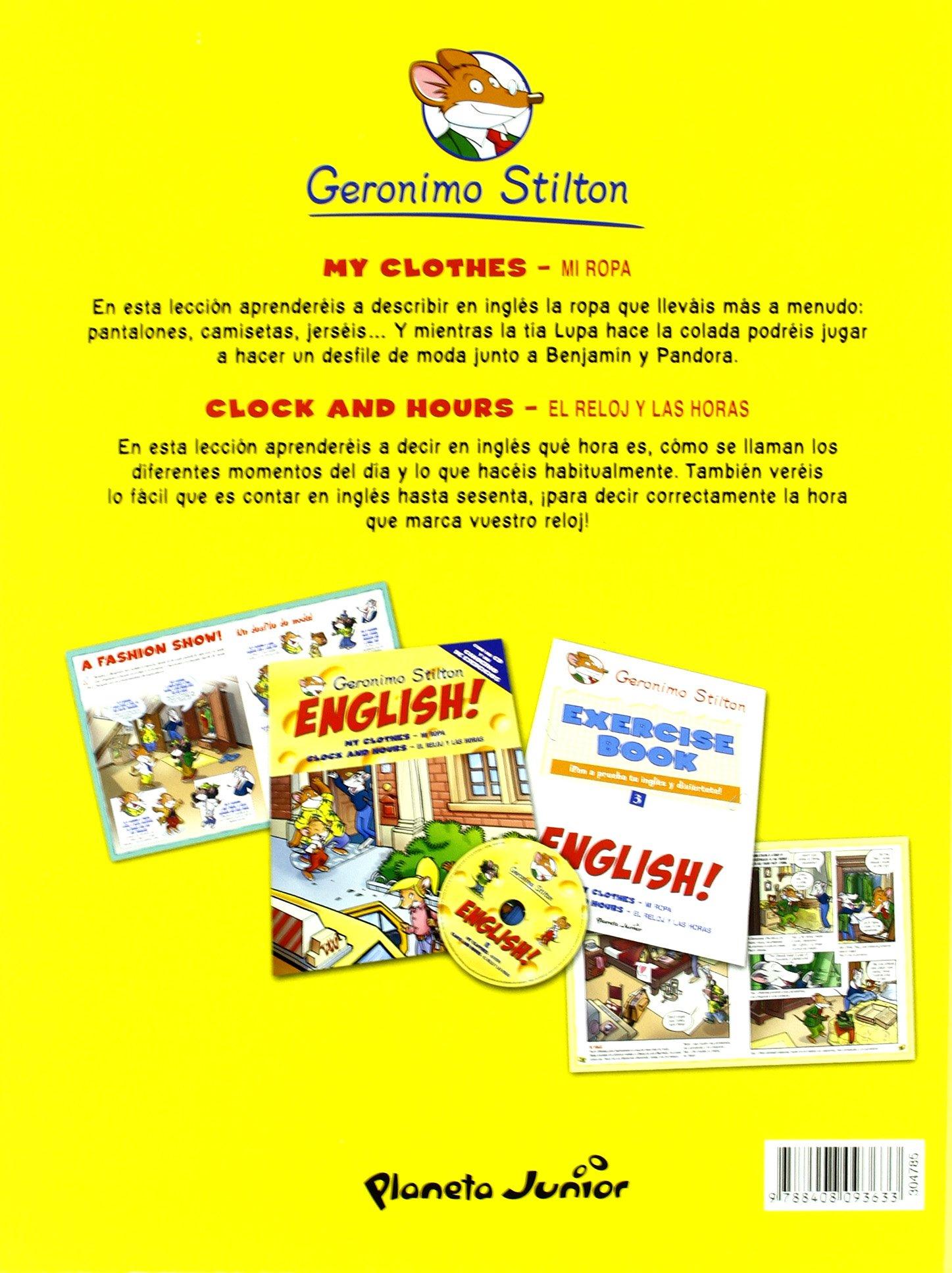 My clothes; Mi ropa; Clock and Hours; El reloj y las horas: Geronimo Stilton: 9788408093633: Amazon.com: Books