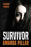 Survivor: A Graced Novella