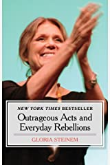 Outrageous Acts and Everyday Rebellions Kindle Edition