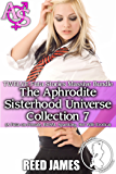 The Aphrodite Sisterhood Universe Collection 7 (TWELVE Futa Stories Massive Bundle): (A Futa-on-Female, BDSM, Spanking, Hot Wife Erotica)