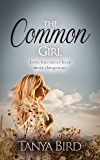 The Common Girl: An epic love story (The Companion series Book 2) (English Edition)