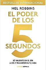 CHB. EL PODER DE LOS 5 SEGUNDOS. SE VALIENTE EN DIA A DIA Paperback