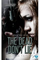 The Dead Don't Lie (Harbour Bay Series Book 3)