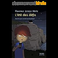 L'été des défis: Un roman pour les enfants de 8 ans et plus (DEUZIO)