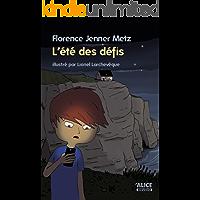 L'été des défis: Un roman pour les enfants de 8 ans et plus (DEUZIO) (French Edition)
