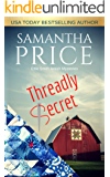 Threadly Secret: Amish Cozy Mystery (Ettie Smith Amish Mysteries Book 21)