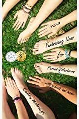 103 Fundraising Ideas For Parent Volunteers With Schools And Teams Kindle Edition