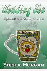 Wedding Tea (The Tea Series Book 15) Kindle Edition