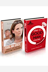 Fool Me Once (For Women) After A Good Man Cheats (For Men)-Boxed Set: Infidelity in Marriage Boxed Set (Surviving Infidelity-Advice from a Marriage Therapist Book 3) Kindle Edition