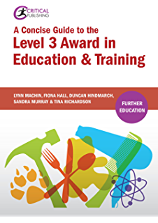 Achieving your award in education and training a practical guide to a concise guide to the level 3 award in education and training critical teaching fandeluxe Gallery