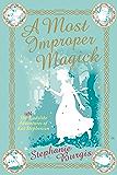 A Most Improper Magick (Kat, Incorrigible Book 1)