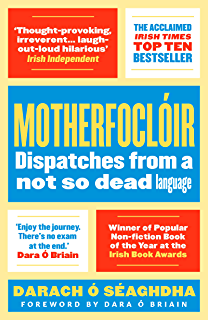 Colloquial irish the complete course for beginners the colloquial motherfocloir dispatches from a not so dead language fandeluxe Images