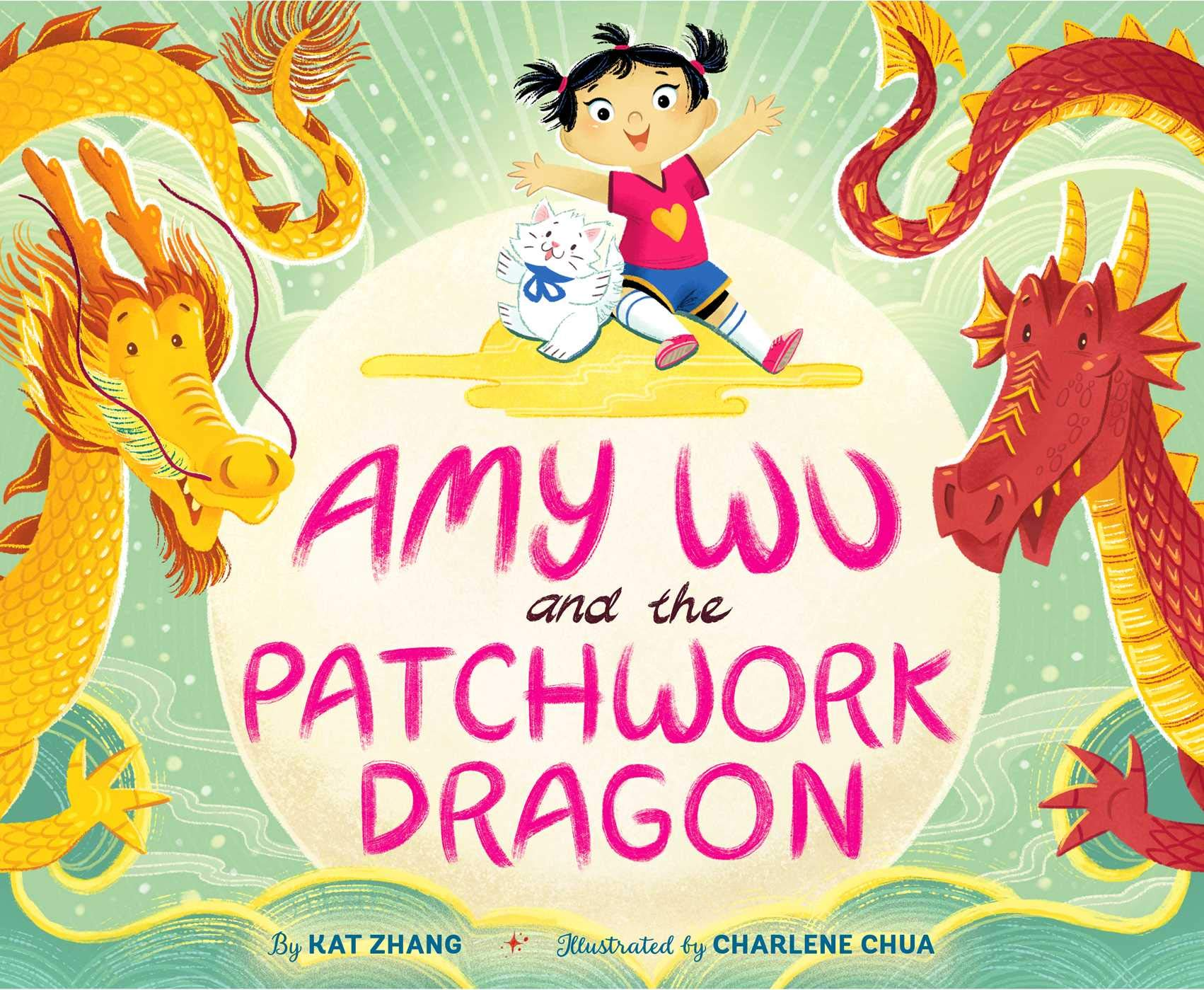 Amy Wu and the Patchwork Dragon: Zhang, Kat, Chua, Charlene: 9781534463639:  Amazon.com: Books