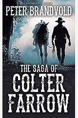 The Saga of Colter Farrow Omnibus Kindle Edition