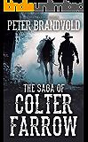 The Saga of Colter Farrow Omnibus