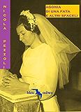 AGONIA DI UNA FATA E ALTRI SFACELI (Blau Möwe Vol. 1)