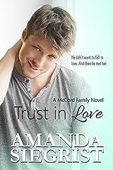 Trust In Love (A McCord Family Novel Book 2)