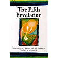 The Fifth Revelation: A collection of key passages from The Urantia Book