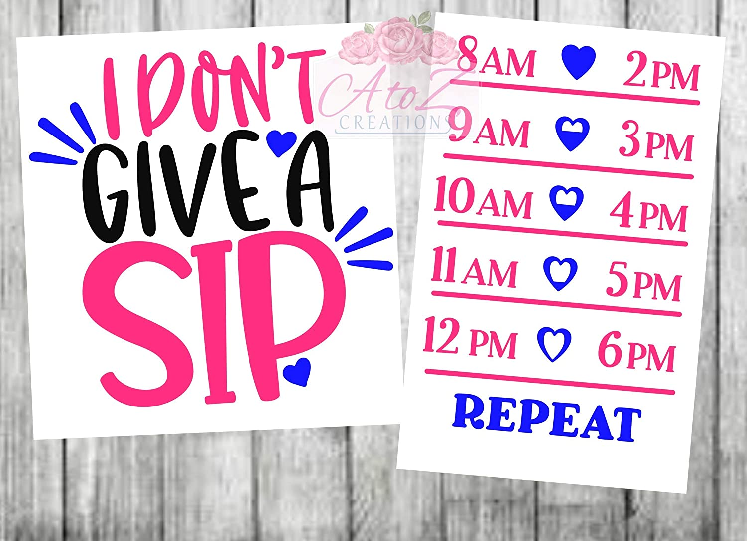 I dont give a sip Water Bottle Decal water tracker decal fitness tracker drink your water water reminder drink timer exercise decal