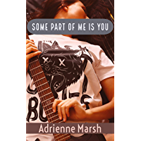 Some Part of Me is You (English Edition)