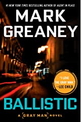 Ballistic (A Gray Man Novel Book 3) Kindle Edition